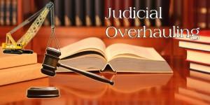 Judicial Overhauling